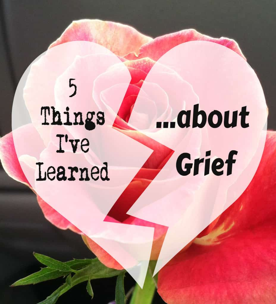5 things I've learned about grief