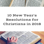 10 New Year's Resolutions For Christians.