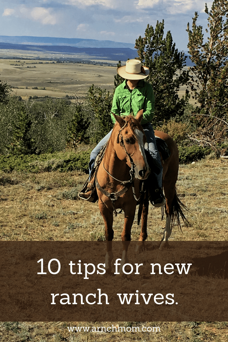 10 Tips for new ranch wives. #ranch #mom #marriage #cowboy #cowgirl #wyoming