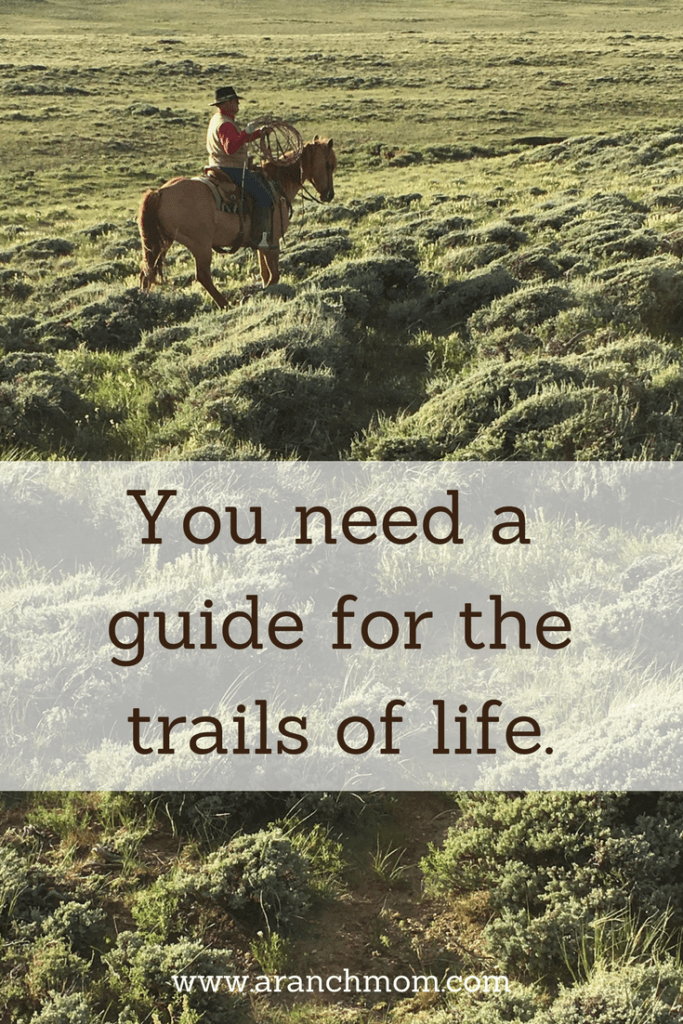 You need a guide for the trails of life. #cowboy #ranch
