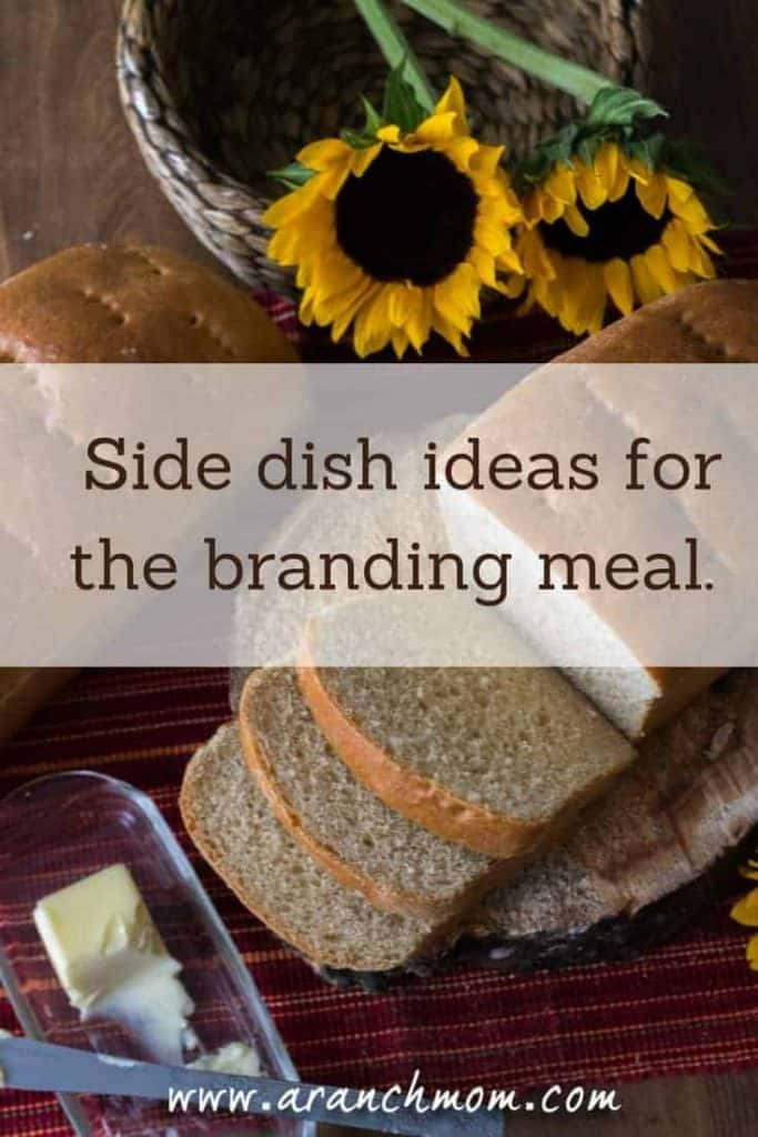 Side dish ideas for the branding crew. #ranching #cowboyfood