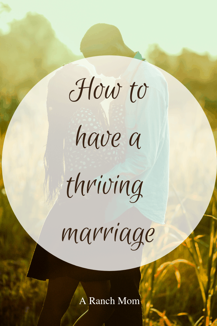 How to have a thriving marriage
