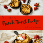 Delicious French Toast Recipe