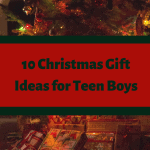 10 Great Christmas Gifts for Teen Boys.