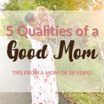 5 Qualities of a Good Mom